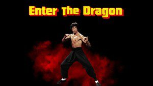Enter the Dragon - scene 4