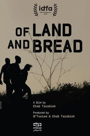Of Land and Bread