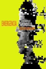 Emergencia: Un documental sobre Superaquello