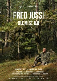 Fred Jüssi. The Beauty of Being