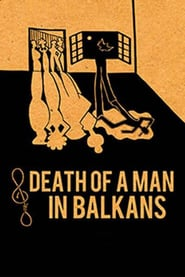 Death of a Man in the Balkans