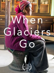 When Glaciers Go
