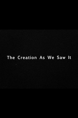 The Creation as We Saw It