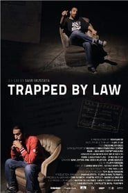 Trapped by Law