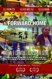 Forward Home: The Power of the Caribbean Diaspora