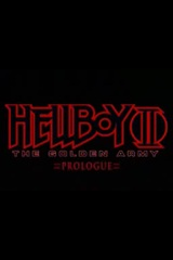 Hellboy II: The Golden Army - Prologue