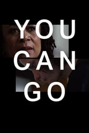 You Can Go