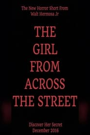 The Girl From Across The Street