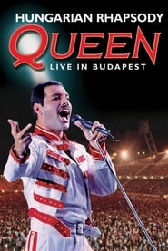 Queen: Live in Budapest - Hungarian Rhapsody