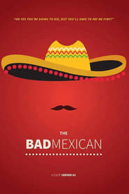 The Bad Mexican