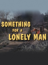 Something for a Lonely Man