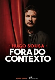 Hugo Sousa: Fora do Contexto