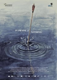 In Praise of Nothing