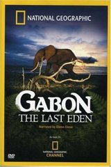 Gabon The Last Eden