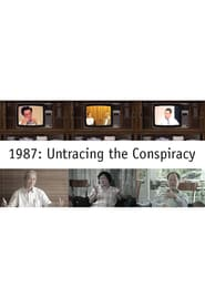 1987: Untracing The Conspiracy