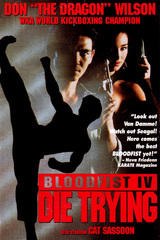 Bloodfist IV: Die Trying