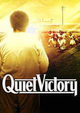 Quiet Victory: The Charlie Wedemeyer Story