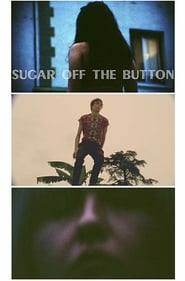 Sugar Off The Button