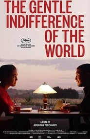 The Gentle Indifference of the World