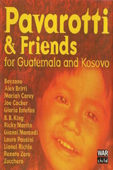 Pavarotti & Friends 99 for Guatemala and Kosovo