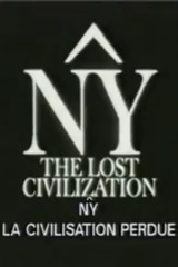NY,The Lost Civilization