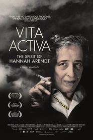 Vita Activa : The Spirit of Hannah Arendt