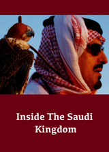 Inside the Saudi Kingdom
