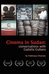 Cinema in Sudan: Conversations with Gadalla Gubara